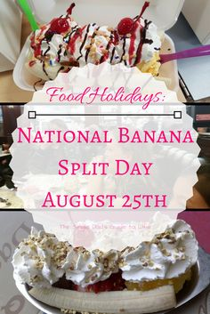 It's another food holiday. This time celebrating the Banana Split. National Banana Split Day is August 25th. Read the fake food history behind this dessert.