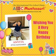 Wishing you Very Happy Birthday, Anvita We at ABC Montessori, wish you the best of luck and fortune! Birthday Posts, Wish You The Best, Very Happy Birthday, Pre School, 6 Years, Montessori