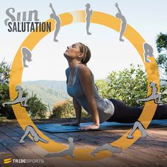 Sun Salutation - morning yoga routine, simple, quick, good for posture and generally awesome