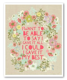 Look at this 'I Want to Be Able to Say' Print on #zulily today!
