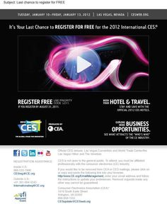 E-mail Promotion Winners   Consumer Electronics Association  2012 International CES  Over 150,000 nsf #tradeshow #sign #design #IAEE_HQ #IAEE_AOS