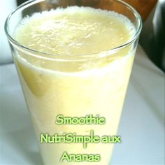 Smoothie aux ananas - Nutritionnistes NutriSimple