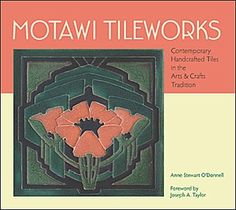 Motawi Tileworks: Contemporary Handcrafted Tiles in the Arts & Crafts Tradition, by Anne Stewart O'Donnell. The company in Ann Arbor, Michigan,was founded by Nawal Motawi and her brother Karim in 1992.