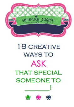 """Whether you are asking your favorite fraternity guy to formal, a special sister to be your """"adopted"""" little, or offering an informal bid to a PNM, sometimes the occasion calls for creativity! There are many events in greek life which need some extra flair in the """"asking!"""" <3 BLOG LINK:  http://sororitysugar.tumblr.com/post/74655497880/ask-that-special-someone-to#notes"""