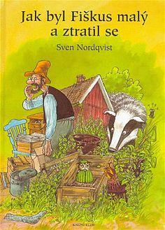 Cuando Findus era pequeño y desapareció av Sven Nordqvist (Bok) Best Children Books, Childrens Books, Carti Online, Eve Book, Roald Dahl, Lectures, Kids Reading, James Patterson, Agatha Christie