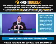 Sean Donahoe - ProfitBuilder 2.0 drag & drop marketing page builder launch JVZoo & ClickBank affiliate programs JV invite video - Pre-Launch Begins: Monday, March 20th 2017 - Launch Day: Tuesday, March 28th 2017 - http://v3.jvnotifypro.com/announcements/partner/sean_donahoe/ProfitBuilder_2_Point_0