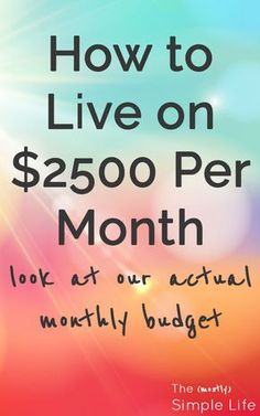How to Live on $2500 Per Month | Look at our actual monthly budget | Real life budget | Dave Ramsey |  via @mostlysimple1