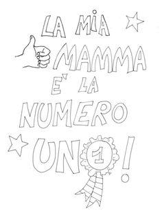 Disegni festa della mamma da Colorare e Stampare Mothers Day Crafts, Diy And Crafts, Daddy, Terrazzo, Alphabet, Pictures, Spring, Creativity, Kunst