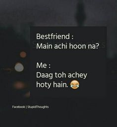 Sirf excel daag lage to ache h. Stupid Quotes, Cute Funny Quotes, Crazy Quotes, Sassy Quotes, Girly Quotes, Sarcastic Quotes, Truth Quotes, Attitude Quotes, Hindi Quotes