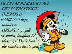 Good morning to all my face book friends