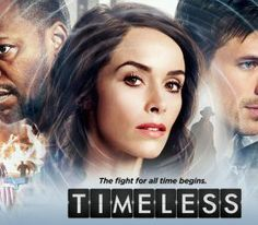 (2016) timeless-nbc                                                                                                                                                                                 More