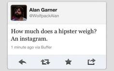How much does a hipster weigh?