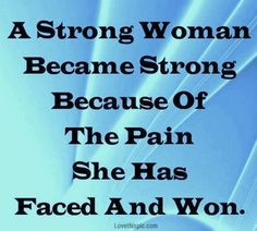 a strong woman life quotes quotes positive quotes quote life quote girly quotes women quotes