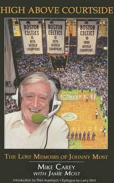 Johnny Most - Voice of the Boston Celtics