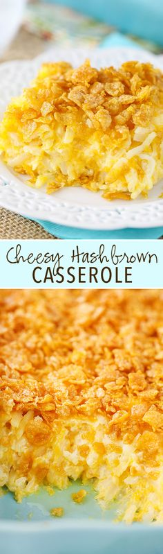 Cheesy Hashbrown Casserole - a classic sweet and salty combo! Perfect for dinner and especially for holidays! Cheesy Hashbrowns, Cornflake Hashbrown Casserole, Cheesy Potatoes With Hashbrowns, Breakfast Casseroles With Hashbrowns, Cheesy Hashbrown Recipe, Hasbrown Breakfast Casserole, Oven Hashbrowns, Egg Bake With Hashbrowns, Baked Hashbrown Recipes