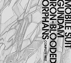 TVアニメ「機動戦士ガンダム 鉄血のオルフェンズ」COMPLETE BEST(表4)