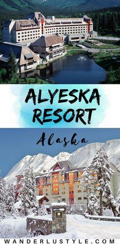 Alyeska Luxury Resort in Alaska - Best Winter Resort Alaska, Alaska Things To Do, Alaska Resorts, Alaska Hotels, Alaska Summer, Alaska Winter | Wanderlustyle.com