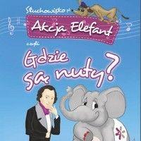 Akcja Elefant czyli gdzie są nuty by Chopin Airport on SoundCloud Zachęcamy do wysłuchania słuchowiska dla dzieci :)
