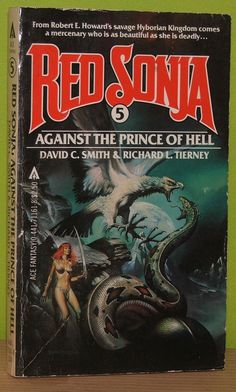 Boris Vallejo, Red Sonja Against the Prince of Hell by David C. Smith & Richard L. Tierney, 1983 (painted in Fantasy Book Covers, Book Cover Art, Comic Book Covers, Fantasy Books, Fantasy Fiction, Fantasy Art, Boris Vallejo, Red Sonja, Sci Fi Books