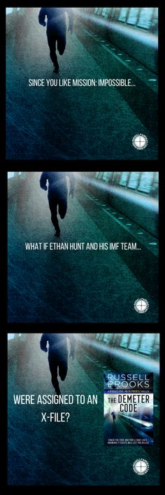 Since you like MISSION: IMPOSSIBLE, What if Ethan Hunt and his IMF Team were assigned to an X-File?