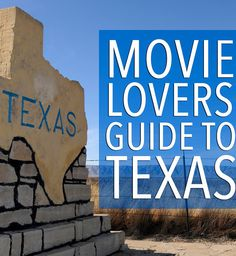 13 Charming Places In Texas All Movie Lovers Should Visit