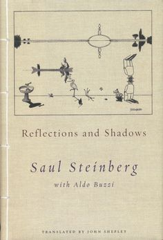 Book Jacket / Saul Steinberg / Reflections and Shadows   by steveartist