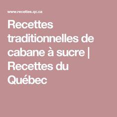 Recettes traditionnelles de cabane à sucre | Recettes du Québec