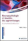 Neuropsychologie et troubles des apprentissages