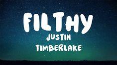 Justin Timberlake - Filthy [LYRICS] - YouTube