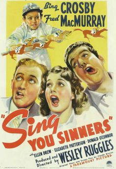 Sing You Sinners, Love this movie!