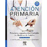 Atención primaria : principios, organización y métodos en medicina de familia / editores: A. Martín Zurro, J. F. Cano Pérez, J. Gené Badia 7ª ed. Barcelona : Elsevier, 2014