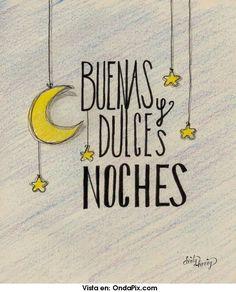 Buenas y dulces noches