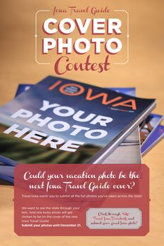 Submit the fun photos you've taken across the state! Submit your photo by December 21 for a chance to be on the cover of the new Iowa Travel Guide! #PhotoContest #Iowa