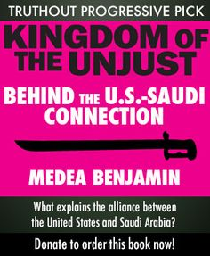 Kingdom of the Unjust: Behind The US-Saudi Connection