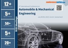#Conference Series llc LTD invites all the participants from all over the world to attend ''6th International Conference and Exhibition on #Automobile & #MechanicalEngineering (Automobile Europe 2019)'' during July 08-09, 2019 at Zurich, Switzerland which includes prompt keynote presentations, Oral talks, Poster presentations and Exhibitions.