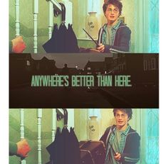 Anywhere is better than here (The Dursleys)