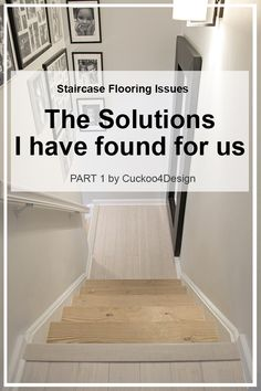 Staircase Flooring Issues: The solutions I have found for us after removing the carpet (Part 1). How to remove carpet from stairs - Cuckoo4Design