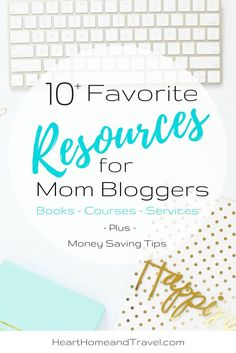 A list of resources especially for mom bloggers. Favorite books about blogging and helpful courses. Plus money saving tips and more! via /hearthometravel/