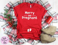 Merry and Pregnant Shirt, Funny Pregnancy Announcement Shirt, Funny Xmas Baby Reveal, Pregnant Shirt, Winter Pregnancy Shirt, Pregnant Tee Funny Pregnancy Shirts, Pregnancy Announcement Shirt, Pregnancy Humor, Funny Shirts, Winter Pregnancy, Funny Xmas, Maternity Tees, Baby Feet, Mom And Baby