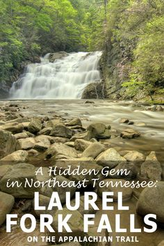 A Hidden Gem of Northeast Tennessee: Laurel Fork Falls on the Appalachian Trail | Jason Barnette is a travel writer and photographer always on the lookout for adventures in your own backyard, exploring the Southeastern United States and sometimes just a little bit beyond. http://www.southeasterntraveler.com