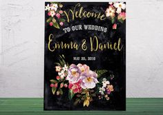 Printable Wedding Welcome sign Welcome to our wedding Custom Wedding Sign Chalkboard rustic floral wedding sign  Welcome Poster idw19
