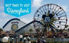 http://www.disneyland4ever.com/tips--tricks/best-times-to-visit