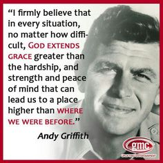 Andy Griffith Quote - Amen to that!
