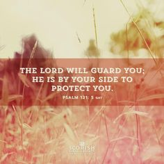 REDE MISSIONÁRIA: THE LORD WILL GUARD YOU (PSALM 121:5)