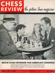 Chess Review / Bogart & Bacall #chess