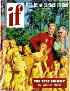 scificovers:  Ifvol 4 no 1 September 1954. Cover art by Max Reach illustratingThe Test Colony by Winston Marks.