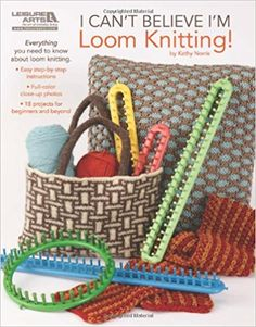Amazon.fr - I Can't Believe I'm Loom Knitting!- - Kathy Norris - Livres