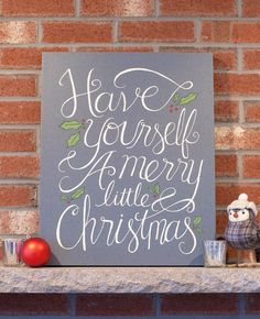 Have Yourself a Merry Little Christmas - 16 x 20 Canvas