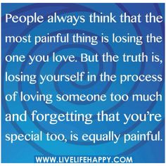 I've been on both sides of this.  What a blessing to be loved by that extra special person.  What misery to lose your self in loving that person incapable of loving or appreciating your love.