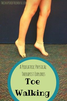 Toe walking...no big deal or BIG problem. Here are a pediatric physical therapist's thoughts on this very common issue related to child development. #pedipt #ptbloggers #toewalking #pediot #childdevelopment